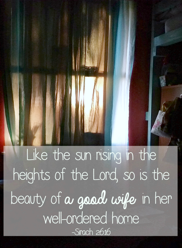 A Good Wife in Her Well Ordered Home Sirach 26:16