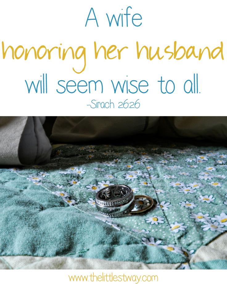 Sirach 26:26 A Good Wife Honors Her Husband