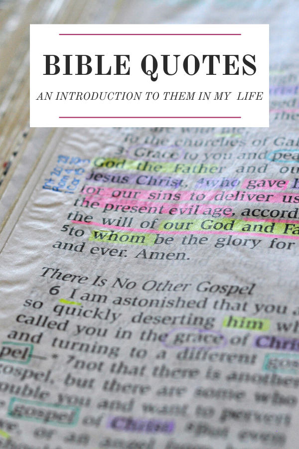 Using my Bible to introduce you to Bible quotes.