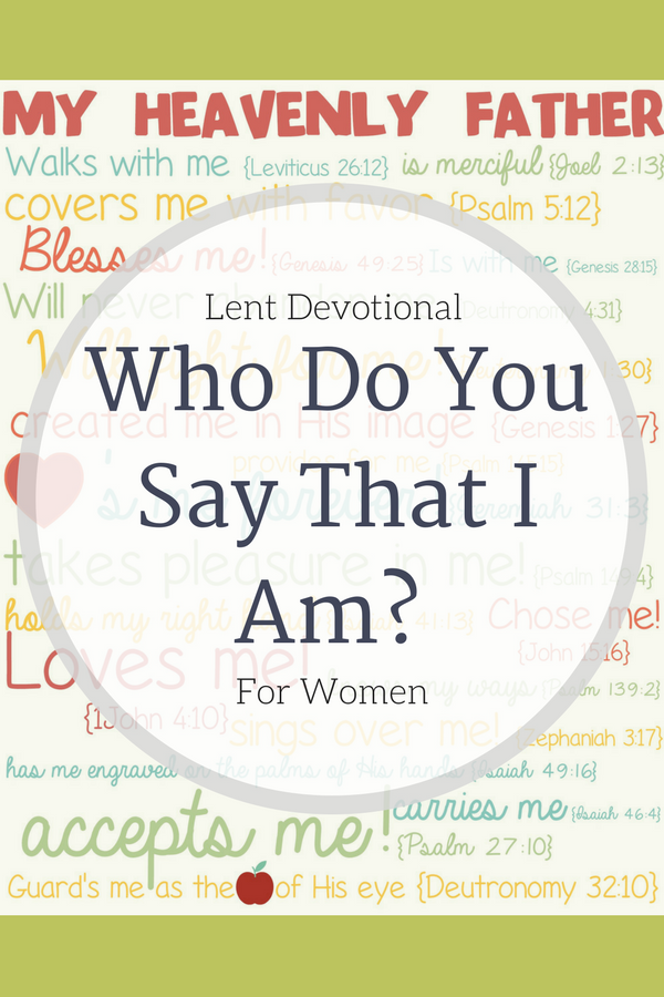 Printable with scripture verses stating how God feels about us.