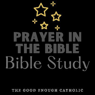 Bible Study about prayer